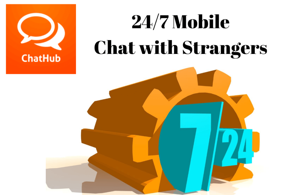 247 Mobile Chat with Strangers